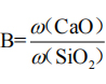 the ratio of CaO content to SiO2 content